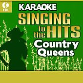 Karaoke: Country Queen - Singing to the Hits von Various Artists