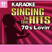 Karaoke: 70's Lovin' - Singing to the Hits von Various Artists