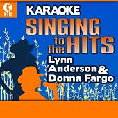 Karaoke: Lynn Anderson & Donna Fargo - Singing to the Hits by Various Artists