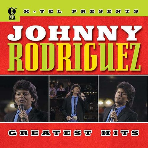 Johnny Rodriguez's Greatest Hits by Johnny Rodriguez