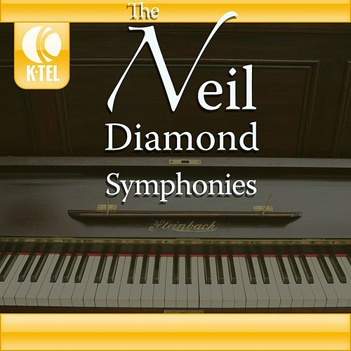 The Neil Diamond Symphonies by London Philharmonic Orchestra