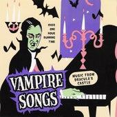 Vampire Songs - Halloween Music From Dracula's Castle by Matt Fink
