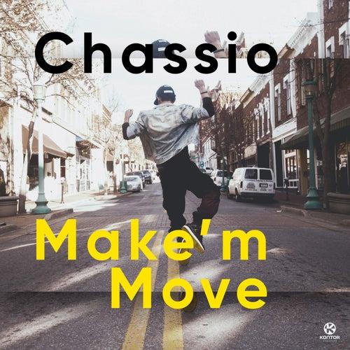 Make'm Move von Chassio