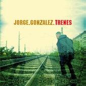 Trenes de Jorge Gonzalez