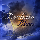 Bachata Blues de Teodoro Reyes