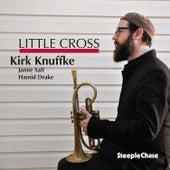 Little Cross by Kirk Knuffke