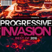 Progressive Invasion Best of 2016 di Various Artists