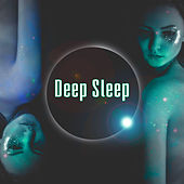 Deep Sleep – Soothing Sounds to Bed, Peaceful Music, Relaxation Songs to Rest, Calm Sleep by Deep Sleep Music Academy