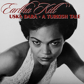 Uska Dara - A Turkish Tale von Eartha Kitt