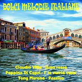 Dolci melodie italiane by Various Artists