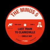 Last Train To Clarksville b/w Circle Sky de The Minus 5