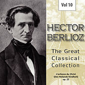 Hector Berlioz - The Great Classical Collection, Vol. 10 von Boston Symphony Orchestra