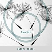 Blowball by Barney Kessel
