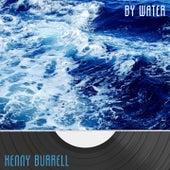 By Water von Kenny Burrell