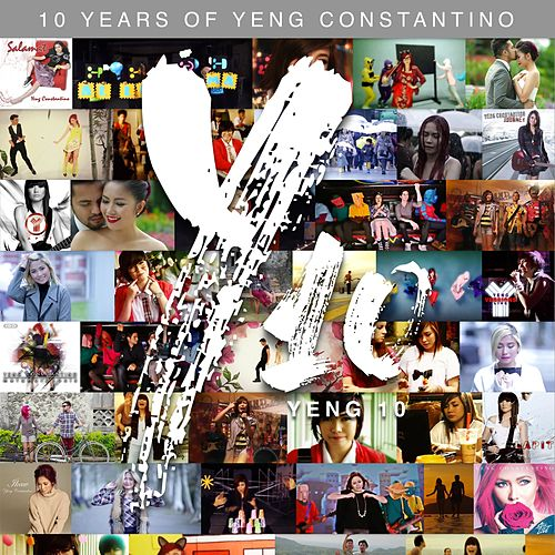 Yeng 10 (Remastered) (10 Years of Yeng Constantino) by Yeng Constantino