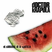 El Carnaval de la Apatilla de Doctor Krapula