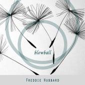 Blowball by Freddie Hubbard