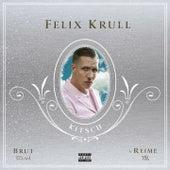 Kitsch (Deluxe Version) von Felix Krull