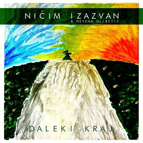 Daleki Kraj by Nicim Izazvan