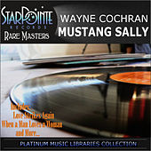 Mustang Sally by Wayne Cochran