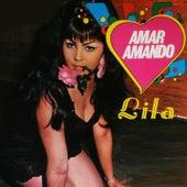 Amar Amando by Lila Morillo