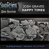 Happy Times by Josh Graves