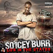 Life in the States von So'Icey Burr