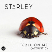 Call On Me (Acoustic Version) by Starley