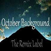 October Background (Inspirational Ambient Vocal Chillout Loyalmen Relaxing Lounge Healthy Organic Aerobic Fitness Workout Background Light Music Album Soundtrack) von Deepient