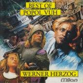 Best of Popol Vuh (Werner Herzog Films) by Popol Vuh