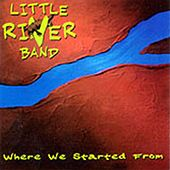 Where We Started From de Little River Band