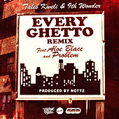 Every Ghetto, Pt. 2 (feat. Aloe Blacc & Problem) by Talib Kweli