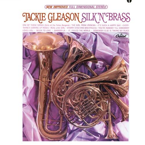 Silk 'N' Brass by Jackie Gleason
