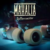 Rollercoaster von Mahalia