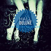 Hall Deluxe (The House Selection) de Various Artists