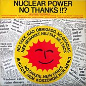 Nuclear Power No Thanks!!? by Various Artists