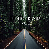 Hip-Hop Russia, Vol. 2 by Various Artists