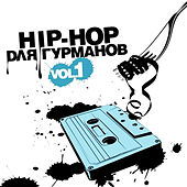 Hip-Hop for Foodies, Vol. 1 by Various Artists