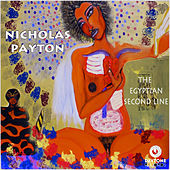 The Egyptian Second Line by Nicholas Payton