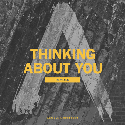 Thinking About You by Axwell