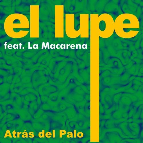 Atrás del Palo by La Lupe
