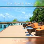 Sit Back Relax, Vol. 1 de Various Artists