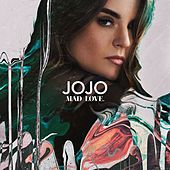 Mad Love. (Deluxe) by Jojo