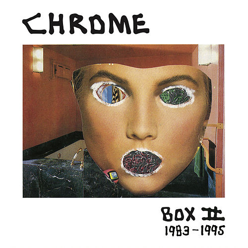 Box II - 1983-1995 by Chrome
