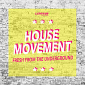 House Movement di Various Artists