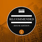 Re:Commended - House Edition, Vol. 8 de Various Artists