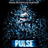 Pulse (Original Motion Picture Soundtrack) by Various Artists