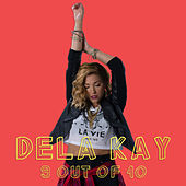9 Out Of 10 von Delakay