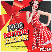 1000 Deutsche Schlager, Vol. 16 de Various Artists
