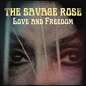 Love and Freedom by Savage Rose